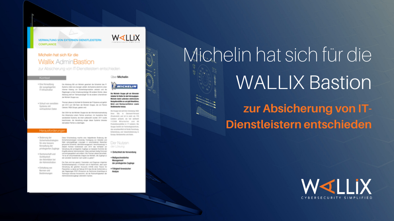Why Michelin Chose the WALLIX Bastion