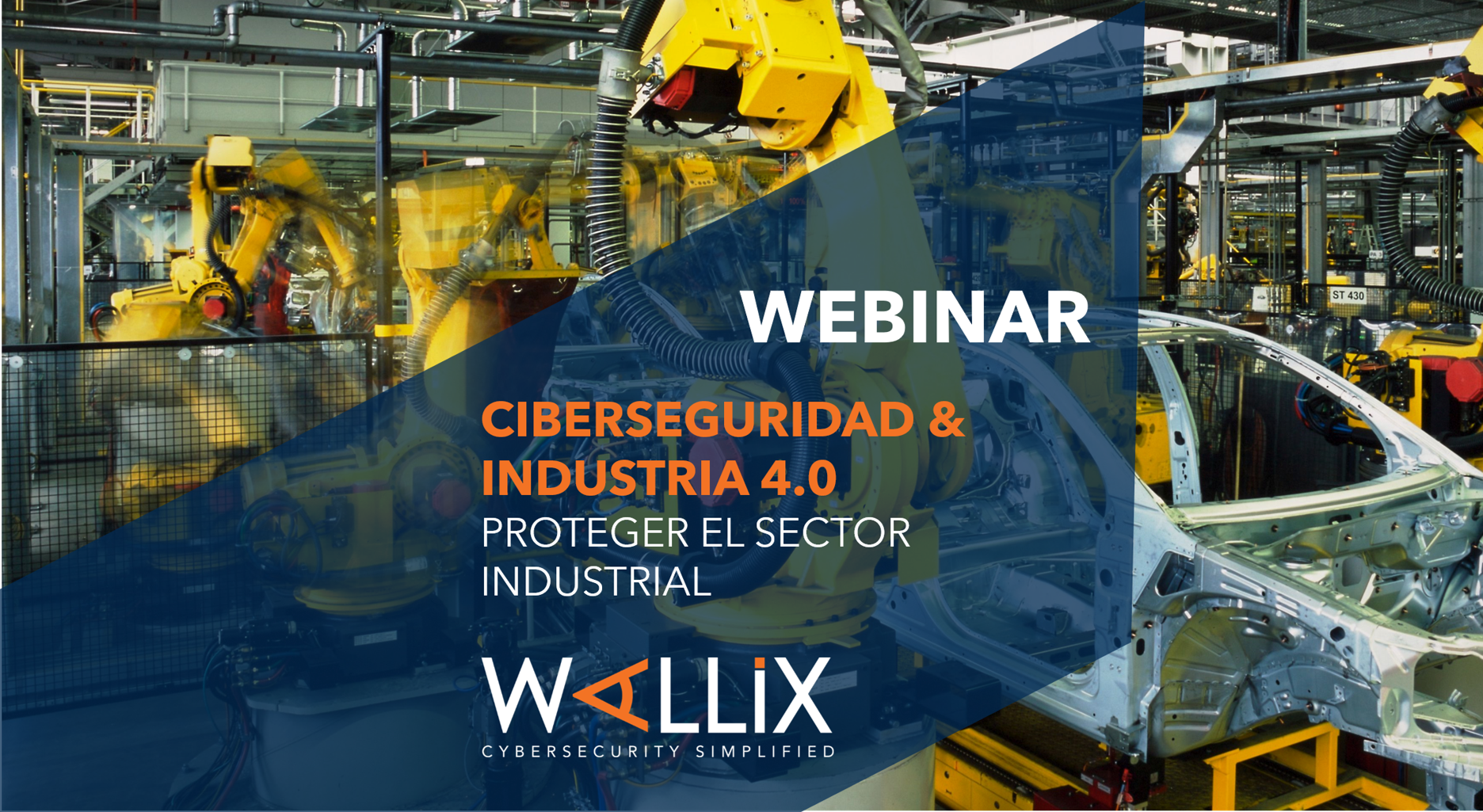 Ciberseguridad & Industria 4.0 : Proteger el sector industrial