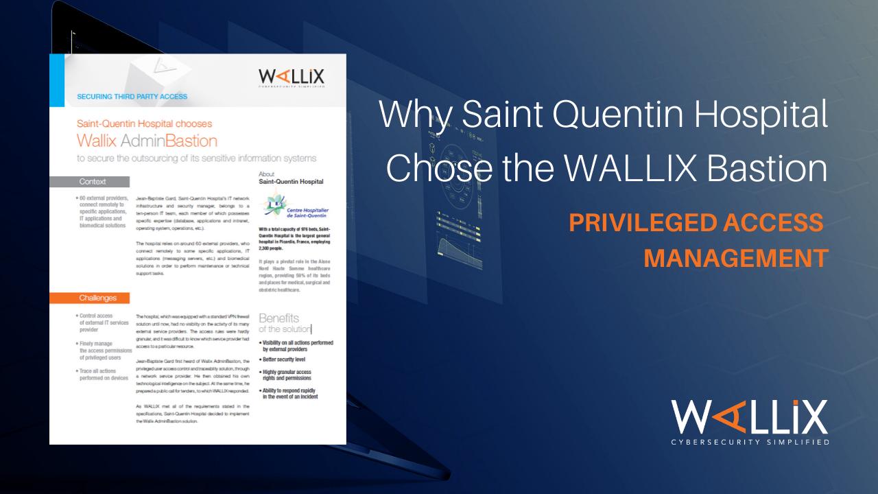 Why Saint Quentin Hospital Chose the WALLIX Bastion