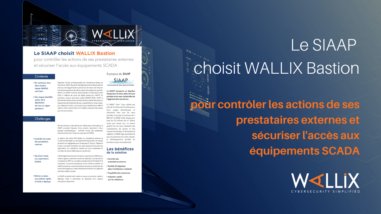 Le SIAAP choisit WALLIX Bastion