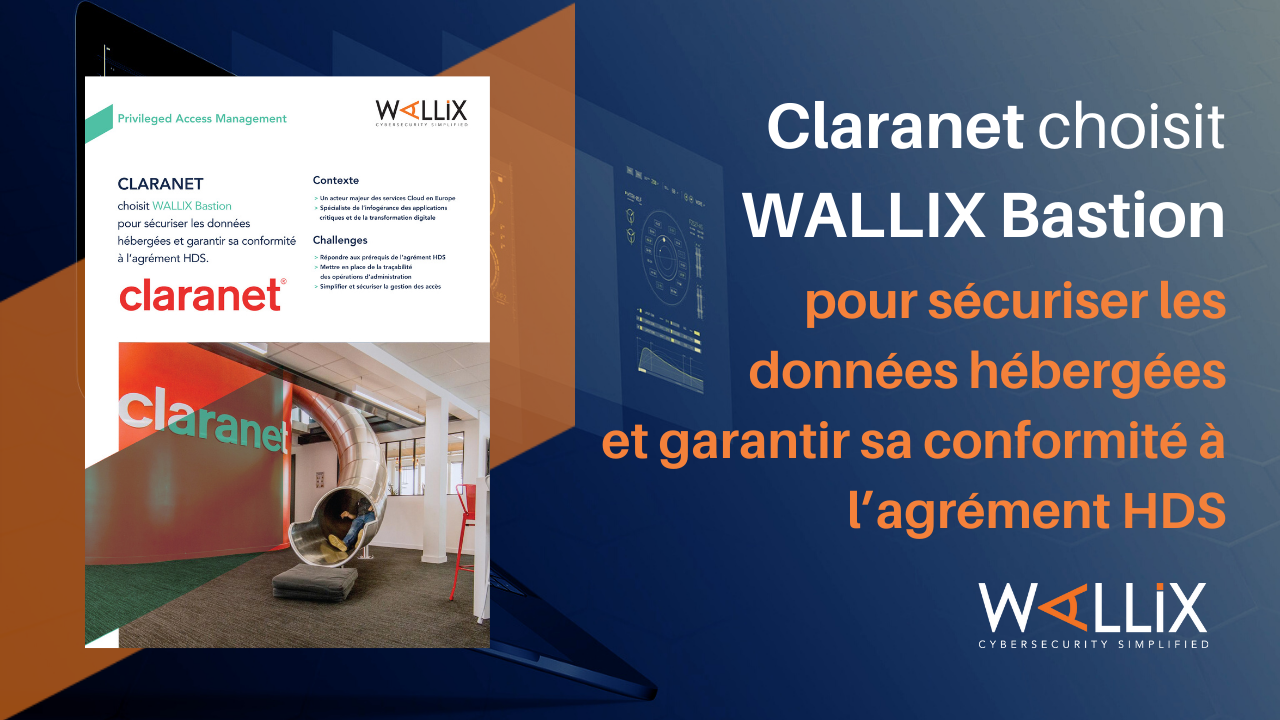CLARANET choisit WALLIX Bastion