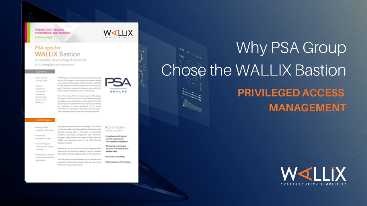Why PSA Group Chose the WALLIX Bastion