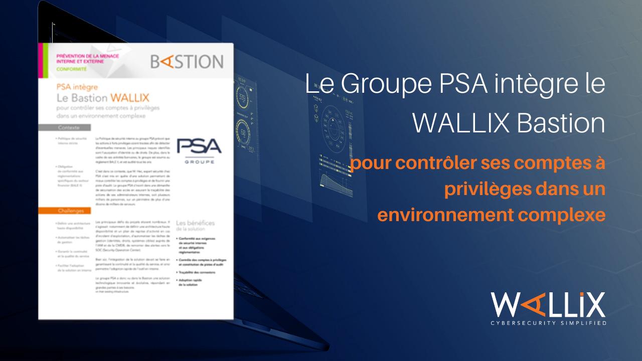 Le Groupe PSA intègre le WALLIX Bastion