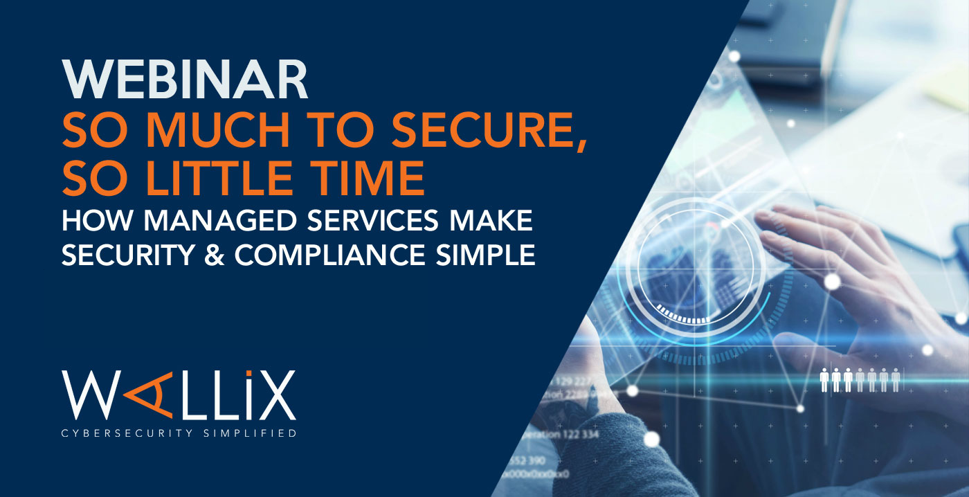 So much to secure, so little time: how managed services make security simple!