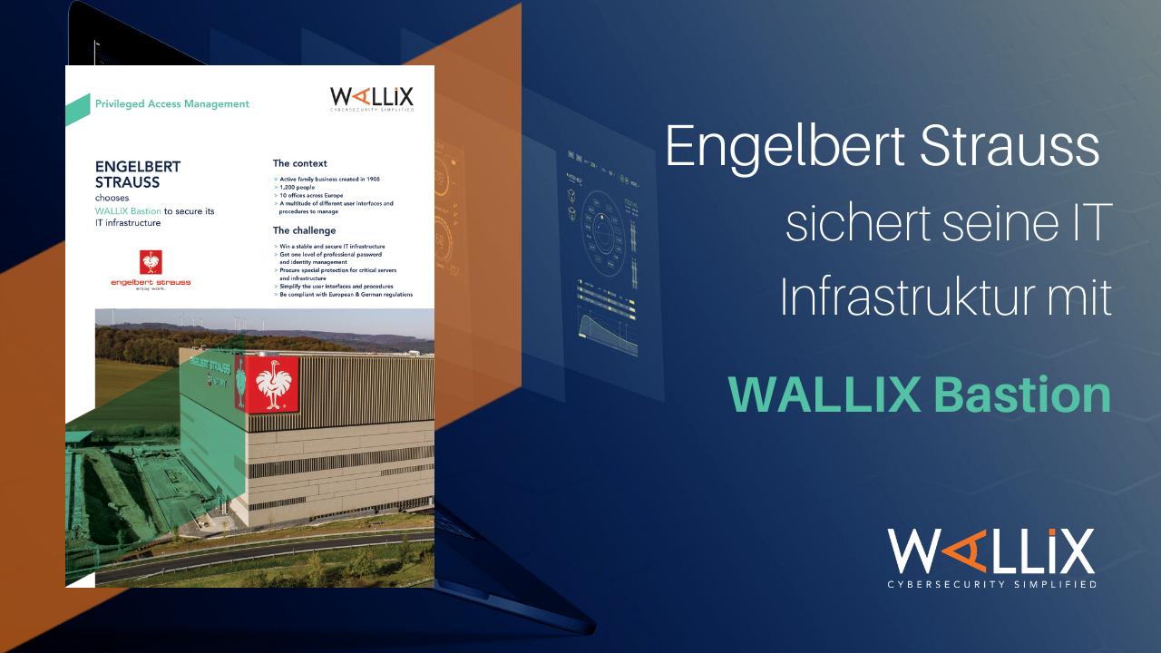 ENGELBERT STRAUSS sichert seine IT Infrastruktur mit WALLIX Bastion