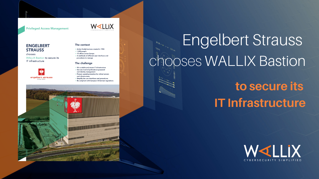 Engelbert Strauss chooses WALLIX Bastion to secure its IT infrastructure