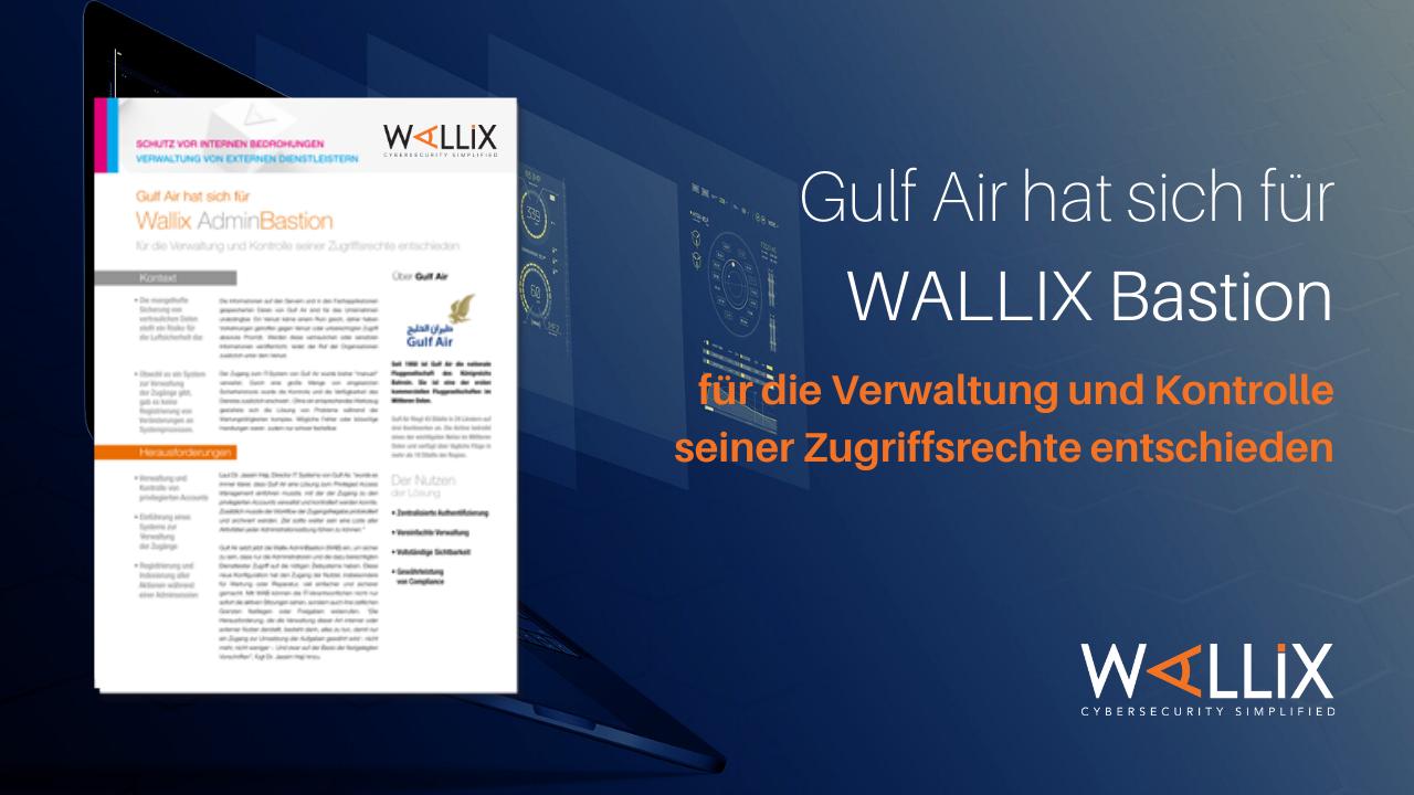Why Gulf Air Chose the WALLIX Bastion