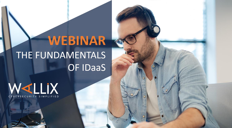 WALLIX Webinar – Fundamentals of IDaaS