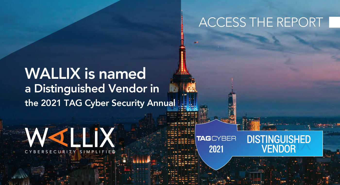WALLIX in 2021 TAG Cyber Security Annual