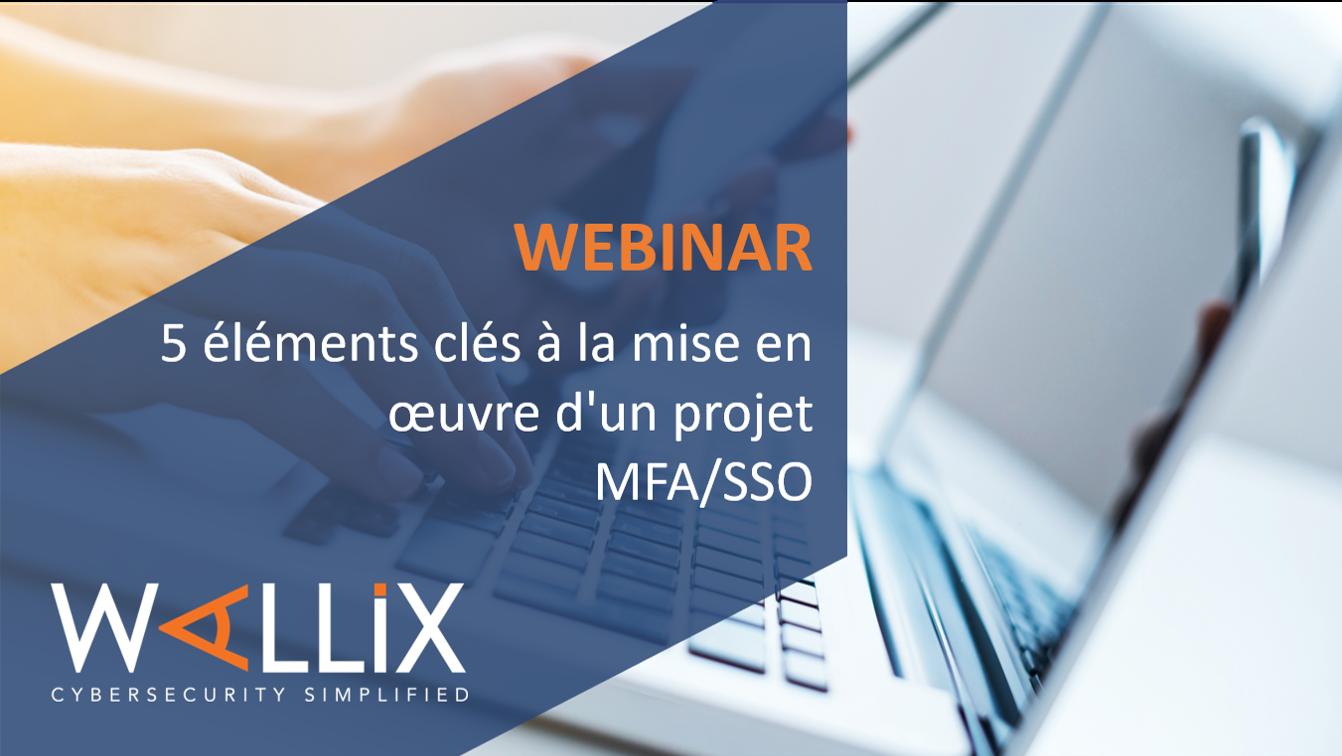 Checklist : 5 éléments clés à la mise en œuvre d'un projet MFA/SSO