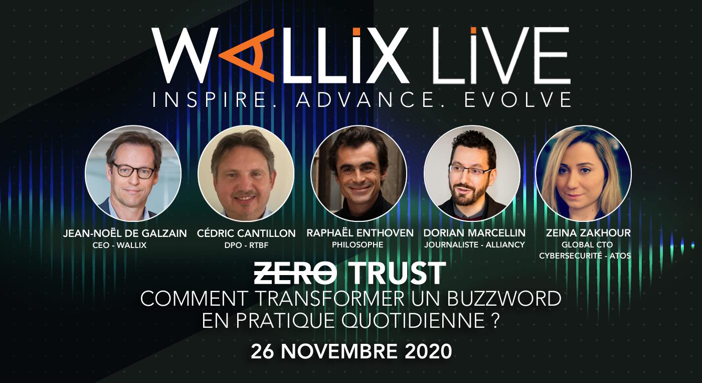 """WALLIX LIVE : Zero Trust, Comment transformer un buzzword en pratique quotidienne"""""""