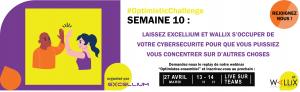 Excellium Optimistic Challenge Semaine 10