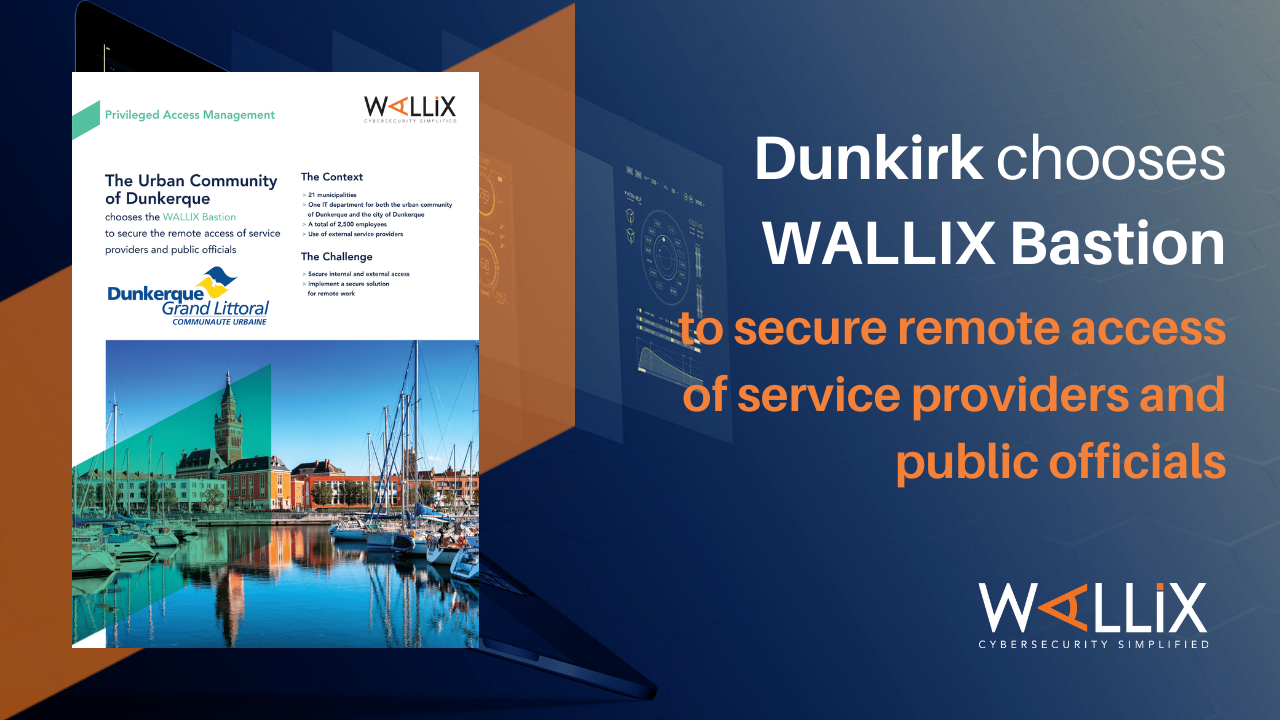 CUD Dunkerque chooses WALLIX Bastion to secure access of IT providers