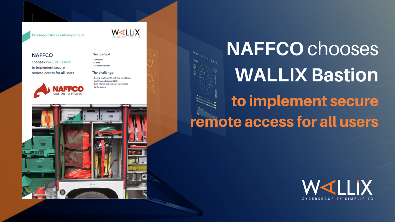 NAFFCO chooses WALLIX Bastion to implement secure remote access