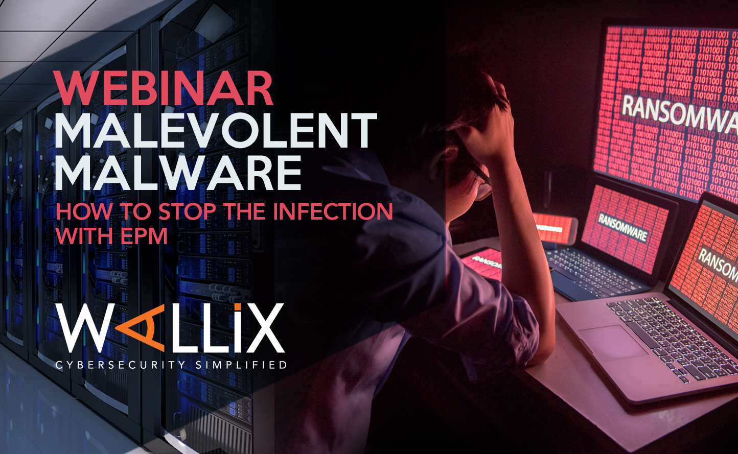 Malevolent Malware: How to stop the infection with EPM