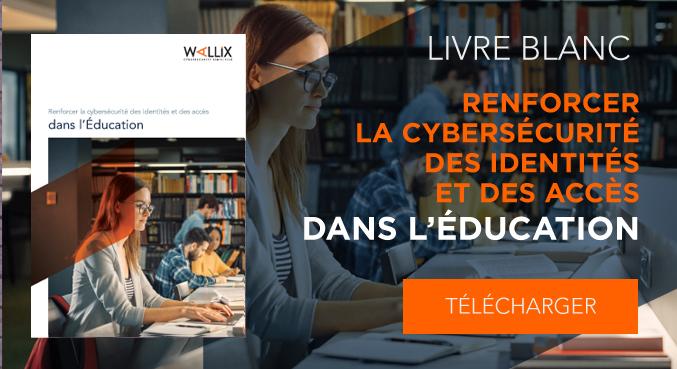 Renforcer la cybersécurité des identités et des accès dans l'Éducation