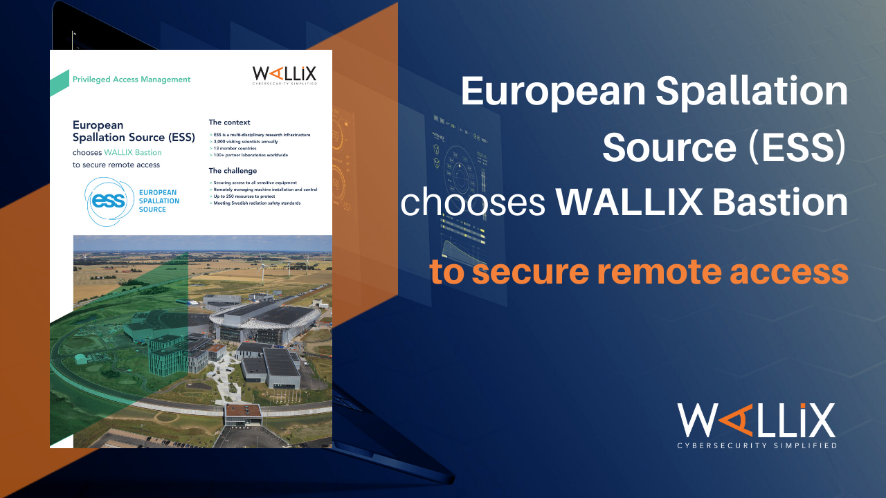 ESS chooses WALLIX Bastion to secure remote access