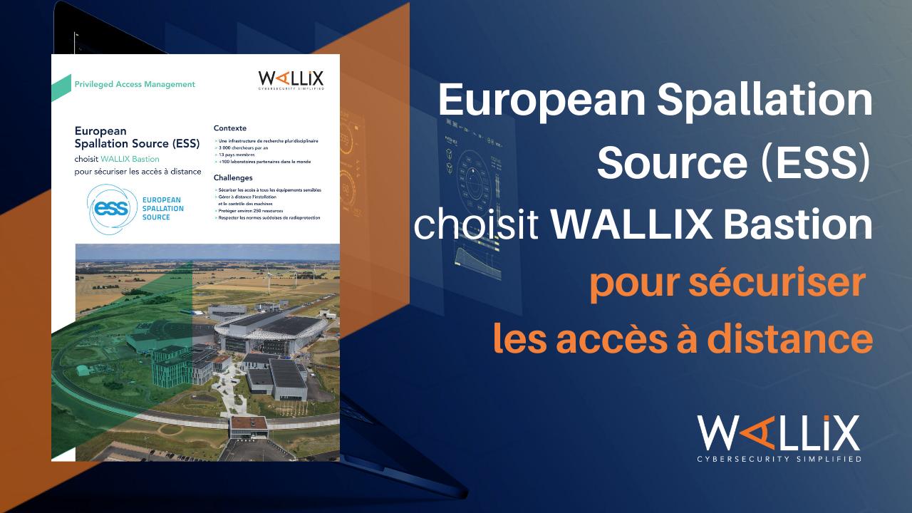 ESS choisit WALLIX Bastion pour sécuriser les accès à d istance