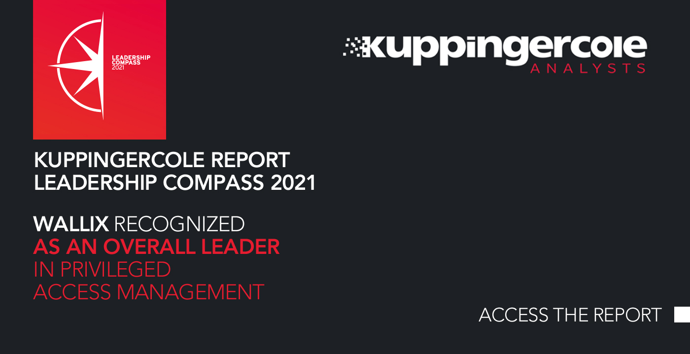 """Report: WALLIX once again """"Overall Leader"""" in KuppingerCole 2021 Leadership Compass for PAM"""