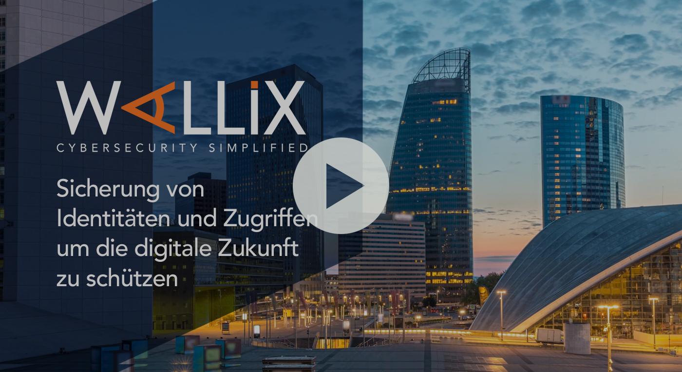 Video: WALLIX sichert Identität und Zugang