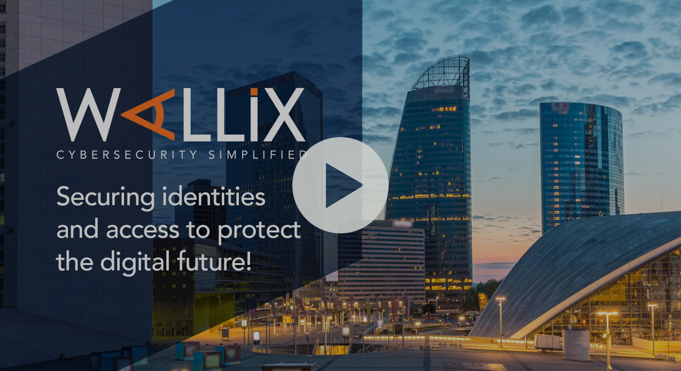 Video: WALLIX securing identity & access